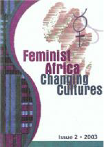 Feminist Africa Issue 2. 2003: Changing Cultures