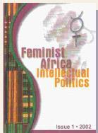 Feminist Africa Issue 1. 2002: Intellectual Politics